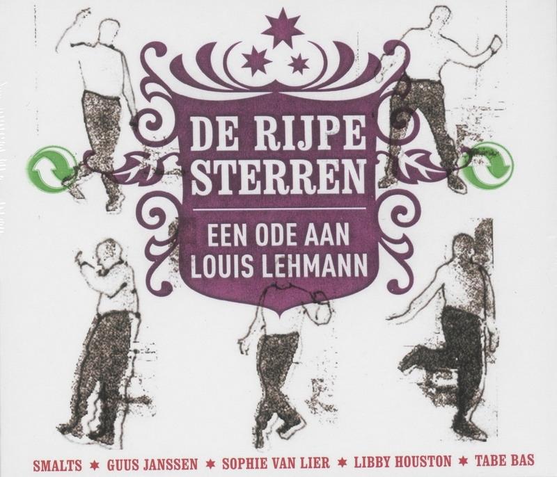 Louis Lehmann,De Rijpe Sterren