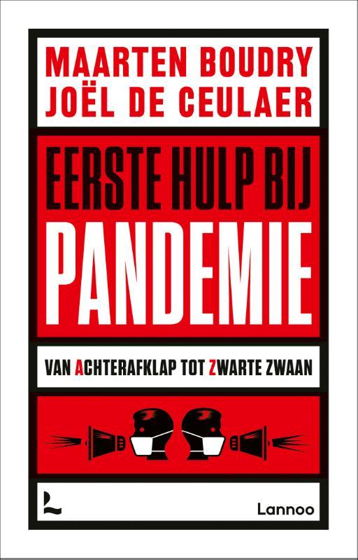 Maarten Boudry, Joël De Ceulaer,Eerste hulp bij pandemie