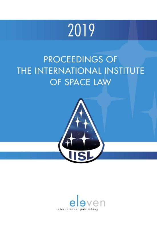 ,Proceedings of the International Institute of Space Law 2019