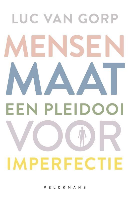 Luc Van Gorp,Mensenmaat