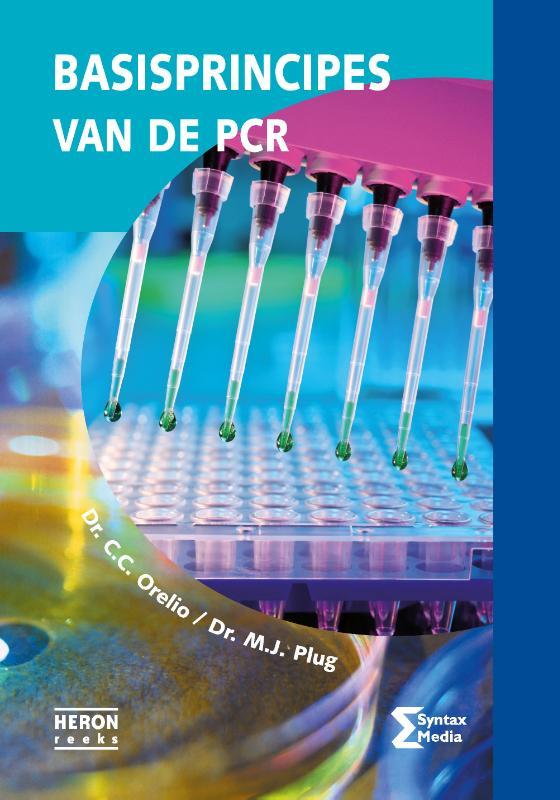 C.C. Orelio, M.J. Plug,Basisprincipes van de PCR