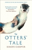 Simon Cooper,The Otters` Tale