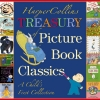 Harpercollins Treasury of Picture Book Classics,A Child`s First Collection