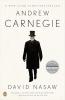 Nasaw, David, ,Andrew Carnegie