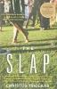 Tsiolkas, Christos,The Slap