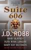 Robb, J. D.,,Suite 606