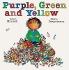 Munsch, Robert N.,Purple, Green and Yellow