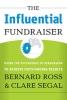 Ross, Bernard,   Segal, Clare,The Influential Fundraiser