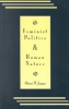 Alison M. Jaggar,Feminist Politics and Human Nature (Philosophy and Society)