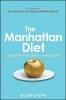 Daspin, Eileen,The Manhattan Diet