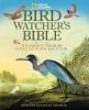 Alderfer, Jonathan,Bird-Watcher`s Bible