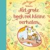 ,Het grote boek vol kleine verhalen
