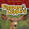 Tekiela, Stan,Floppers & Loppers