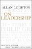 Leighton, Allan, ,On Leadership