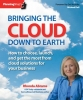 Abrams, Rhonda,Bringing the Cloud Down to Earth