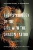 Rosenberg, Robin S.,The Psychology of the Girl With the Dragon Tattoo