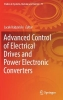,Advanced Control of Electrical Drives and Power Electronic Converters