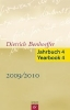 ,Dietrich Bonhoeffer Jahrbuch 4 Dietrich Bonhoeffer Yearbook 4 - 2009/2010