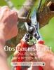 Palnstorfer, Erwin,Das große kleine Buch: Obstbaumschnitt