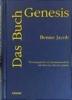 Jacob, Benno,Das Buch Genesis