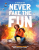 <b>Jordi van den Bussche, Jay  Sacher</b>,Never fake the fun