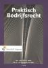 Mr.J.W.J  Fiers, Mr.L. Van Van Oosterhout,Praktisch Bedrijfsrecht