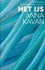 <b>Anna  Kavan</b>,Het Ijs