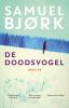 <b>Samuel  Bjørk</b>,De doodsvogel