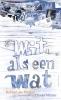 Robbert-Jan  Henkes,Wit als een wat