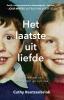 <b>Cathy  Rentzenbrink</b>,Het laatste uit liefde