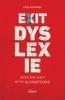 Erik  Moonen,Exit dyslexie