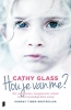 <b>Cathy  Glass</b>,Hou je van me?