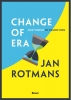 Jan  Rotmans,Change of era - Our world in transition
