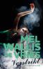 Mel Wallis de Vries,Verstrikt