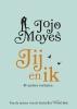 Jojo  Moyes,Jij en ik & andere verhalen