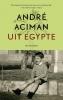 <b>Andre  Aciman</b>,Uit Egypte