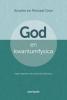Anselm  Grün,God en kwantumfysica