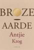 Antjie Krog,Broze aarde