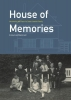 <b>Arnoud-Jan  Bijsterveld</b>,House of memories. Uncovering the Past of a Dutch Jewish Family