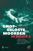 Luc  Schoonjans,Onopgeloste moorden in Belgi? 2