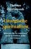 <b>Thomas  Quartier</b>,Liturgische spiritualiteit