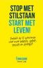Dennis  Loots,Stop met stilstaan, Start met leven!