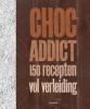 <b>Aurélie  Desgages, Thomas  Feller</b>,Choc Addict