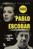 <b>Virginia  Vallejo</b>,IK HIELD VAN PABLO EN HAATTE ESCOBAR