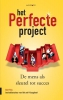 <b>Bart  Flos</b>,Het perfecte project