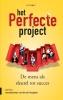 <b>Bart  Flos</b>,Het perfecte project