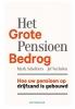 <b>Mark  Scholliers</b>,Het grote pensioenbedrog