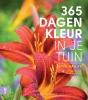 <b>Nick  Bailey</b>,365 dagen kleur in je tuin