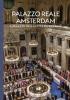 Alice C.  Taatgen ,Palazzo Reale Amsterdam - Il palazzo della città da 400 anni
