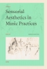 ,Sensorial Aesthetics in Music Practices